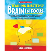 Teaching Smarter With the Brain in Focus