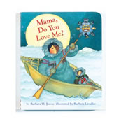 Mama Do You Love Me (Board Book)