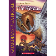 The Rescue - Guardians of Ga'Hoole Series #3