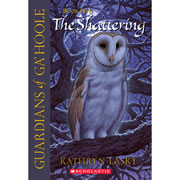 The Shattering - Guardians of Ga'Hoole Series #5