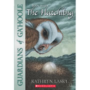 The Hatchling - Guardians of Ga'Hoole Series #7