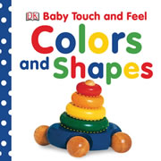 Touch & Feel Colors and Shapes - Board Book