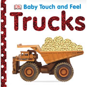 Touch & Feel Trucks -Board Book