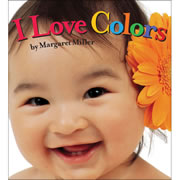 I Love Colors - Board Book