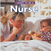 I Want to be a Nurse - Paperback