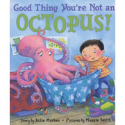 Good Thing You're Not An Octopus - Hardback