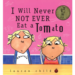 I Will Never Not Ever Eat A Tomato - Paperback