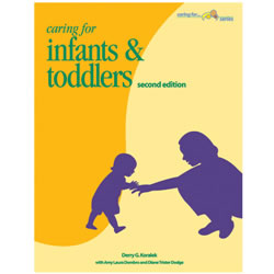 Caring For Infants & Toddlers 2nd Edition
