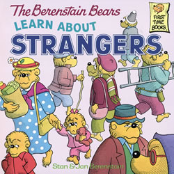 The Berenstain Bears Learn About Strangers - Paperback