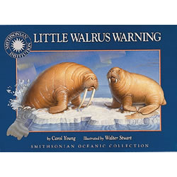 Little Walrus Warning - Hardback