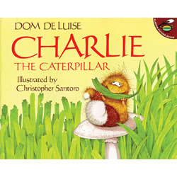 Charlie the Caterpillar - Paperback