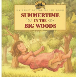 Summertime in the Big Woods - Paperback