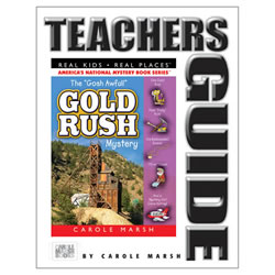 The Gosh Awful Gold Rush Mystery Teacher's Guide