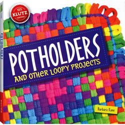 Klutz® Potholders and Other Loopy Projects