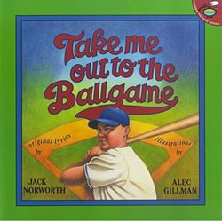 Take Me Out to the Ballgame - Paperback