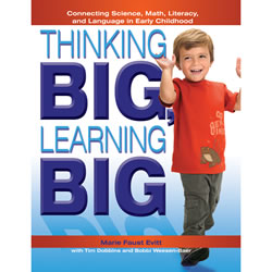 Thinking BIG, Learning BIG: Connecting Science, Math, Literacy and Language in Early Childhood