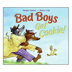 Bad Boys Get Cookie! - Hardcover