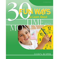 30 Fun Ways to Learn About Time and Money - Paperback