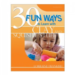 30 Fun Ways to Learn with Clay and Squishy Stuff - Paperback