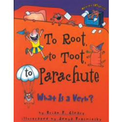 To Root, To Toot, To Parachute - Verbs
