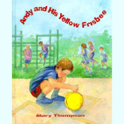 Andy & His Yellow Frisbee (Hardback)
