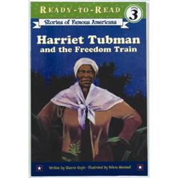 Harriet Tubman And The Freedom Train (Paperback)