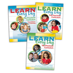 Learn Every Day™ : The Preschool Curriculum