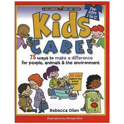 Kids Care! 75 Ways to Make A Difference