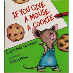 If You Give a Mouse a Cookie - Big Book