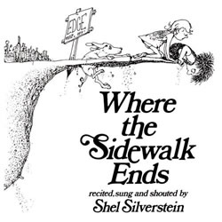 Where the Sidewalk Ends: Poems and Drawings