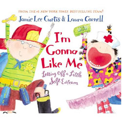 I'm Gonna Like Me: Letting Off a Little Self-Esteem - Hardback