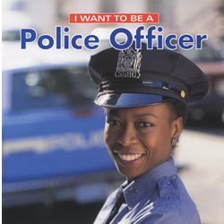 I Want To Be A Police Officer (Paperback)