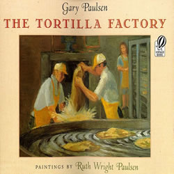 The Tortilla Factory - Paperback