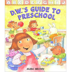 D.W.'s Guide to Preschool - Paperback