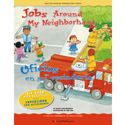 Jobs Around My Neighborhood - Bilingual Big Book