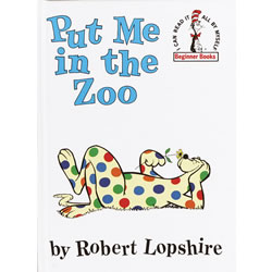 Put Me In the Zoo - Hardcover