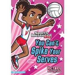 You Can't Spike Your Serves - Paperback