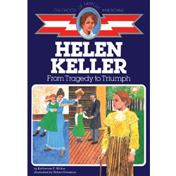 Helen Keller From Tragedy to Triumph - Paperback