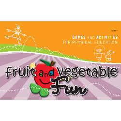 Fruit and Vegetable Fun Book: 20 Games & Activities for PE