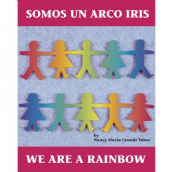 Somos Un Arco Iris/We Are A Rainbow - Paperback