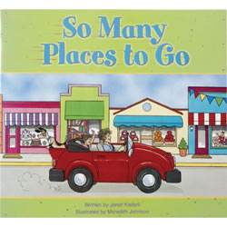 So Many Places To Go (Big Book)