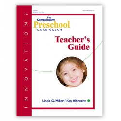 Innovations: The Comprehensive Preschool Curriculum Teacher's Guide
