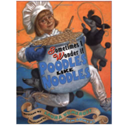 Sometimes I Wonder If Poodles Like Noodles (Paperback)