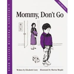 Mommy Don't Go - Paperback
