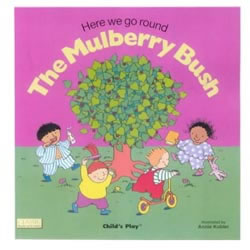 Mulberry Bush, The (Board Book)