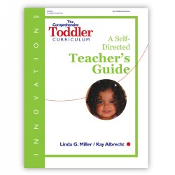 nnovations: The Comprehensive Toddler Curriculum Teacher's Guide