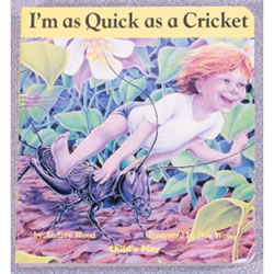 I'm As Quick as a Cricket (Board Book)