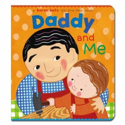 Daddy and Me - Board Book