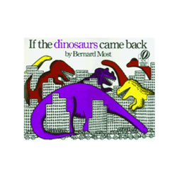 If the Dinosaurs Came Back - Paperback