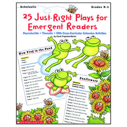 25 Just Right Plays for Emergent Readers